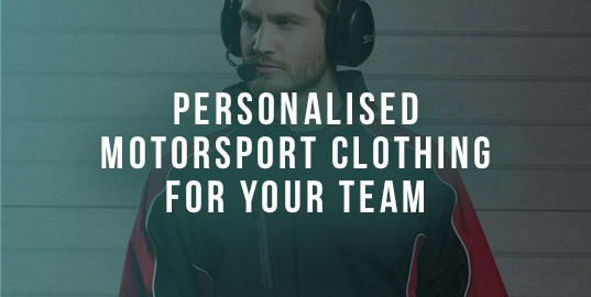 Winning Personalised Motorsport Clothing For Your Team